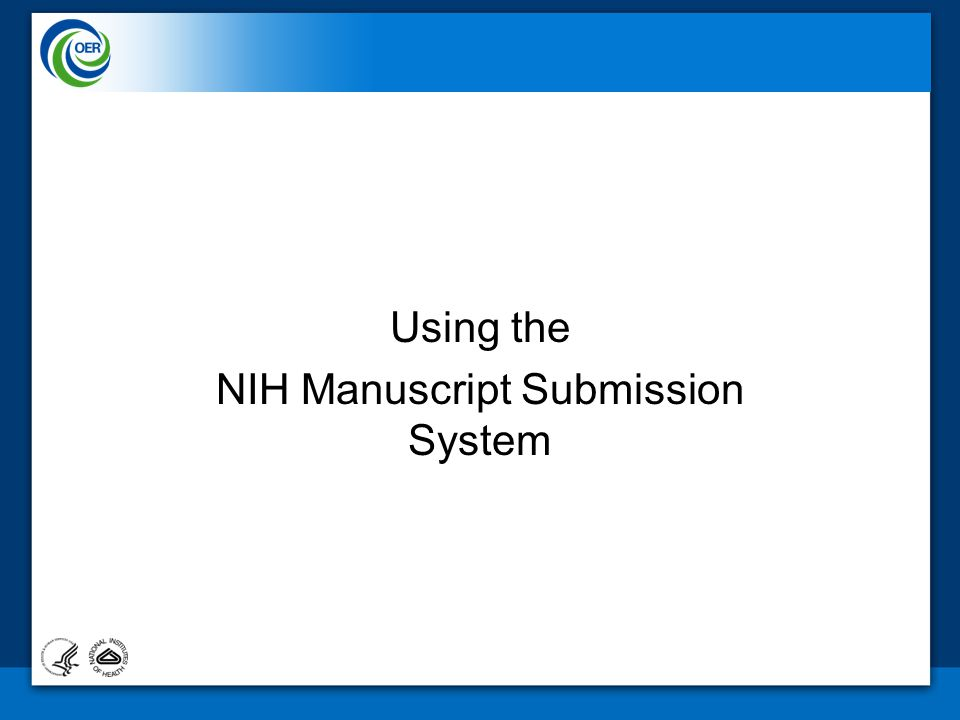 Using the NIH Manuscript Submission System