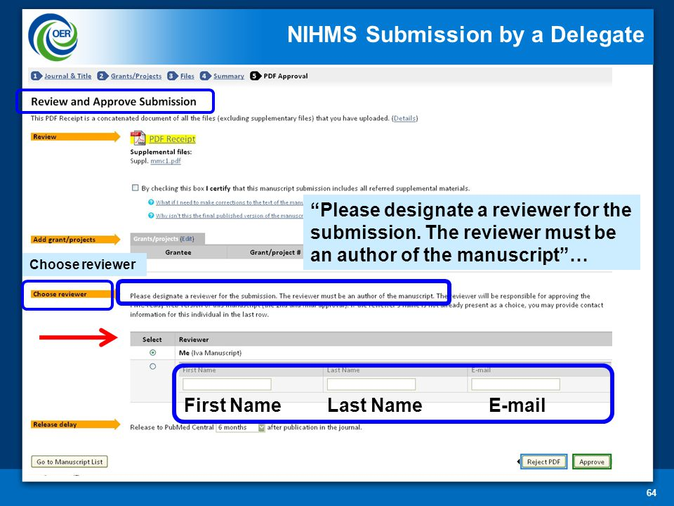 64 Choose reviewer Please designate a reviewer for the submission.