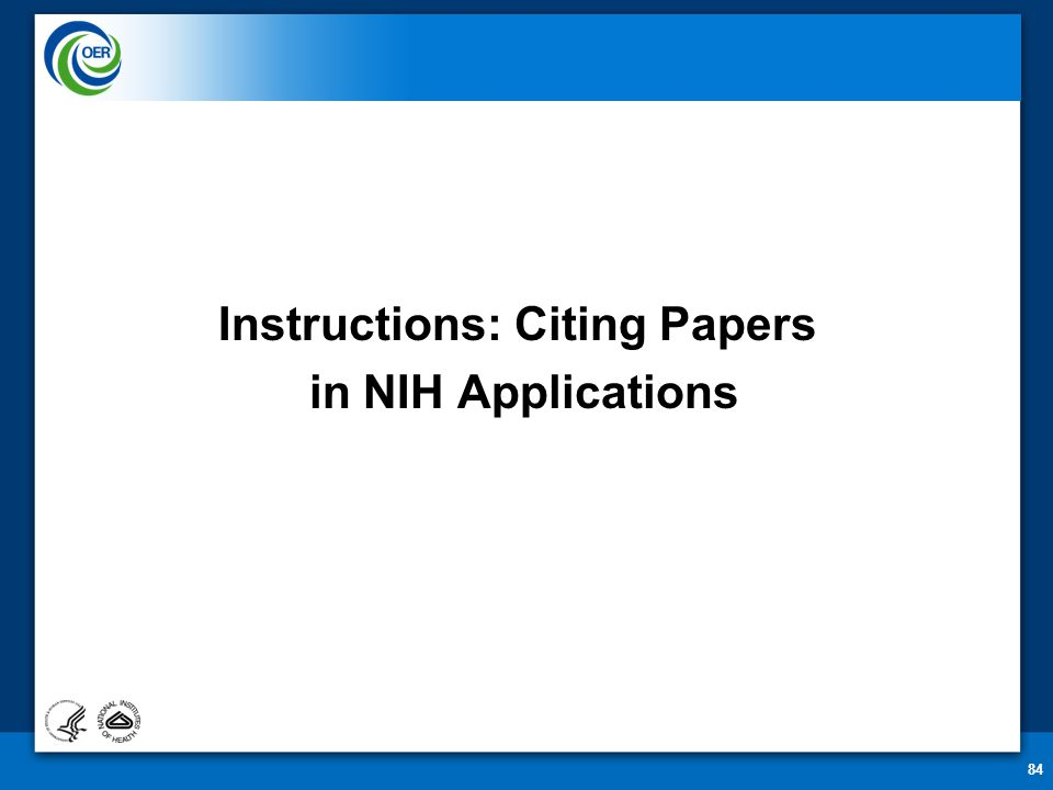 84 Instructions: Citing Papers in NIH Applications