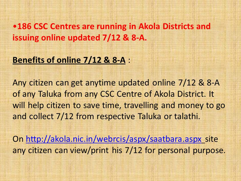 186 CSC Centres are running in Akola Districts and issuing online updated 7/12 & 8-A.