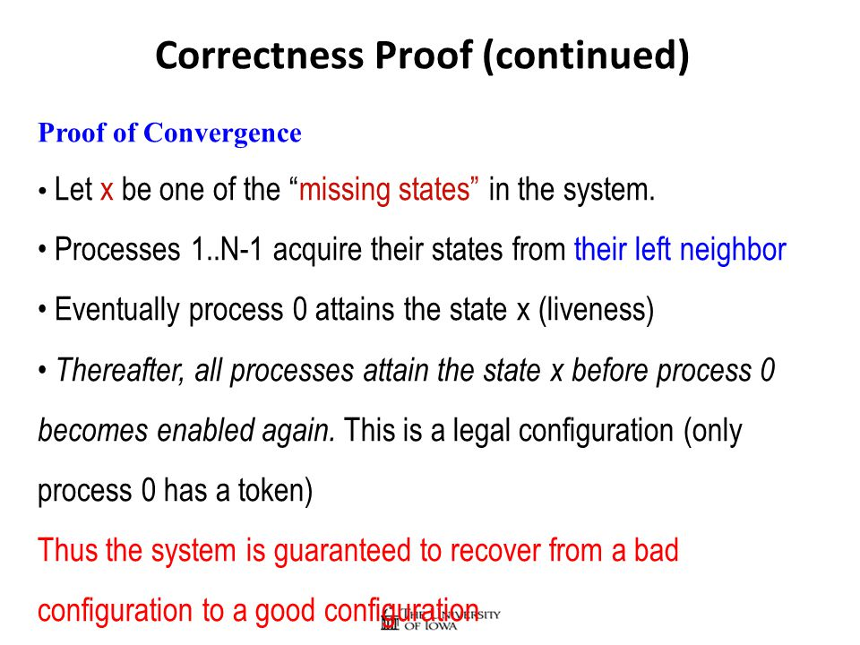 Correctness Proof (continued) Proof of Convergence Let x be one of the missing states in the system.