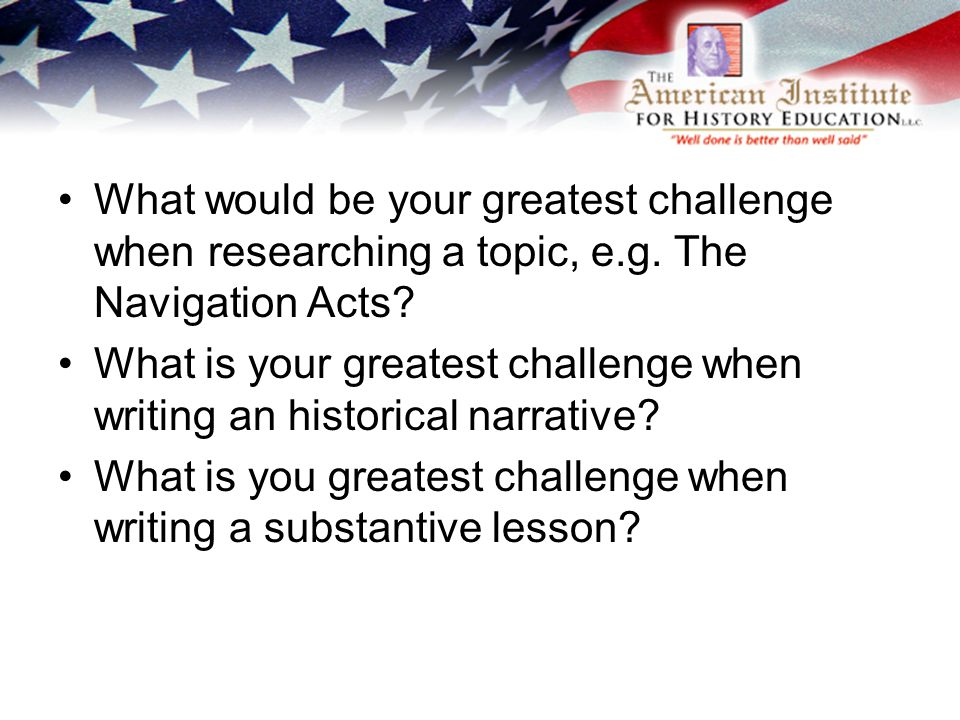 What would be your greatest challenge when researching a topic, e.g.