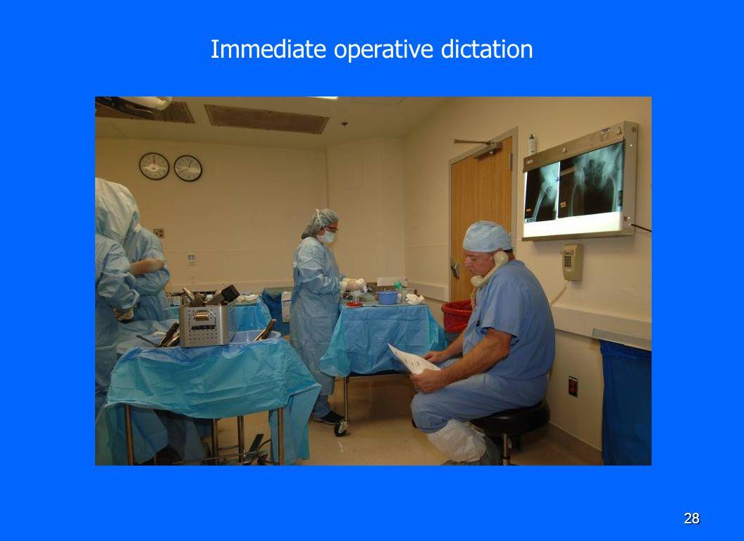 28 Immediate operative dictation