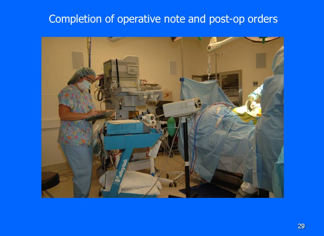 29 Completion of operative note and post-op orders