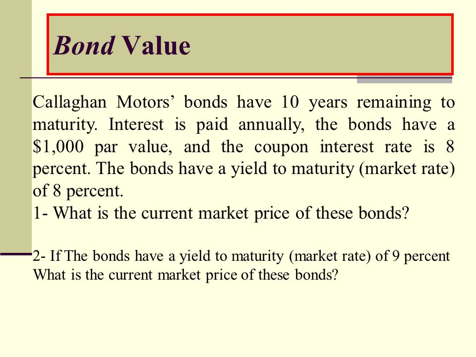 CURRENT YIELD Heath Foods' bonds have 7 years remaining to maturity.