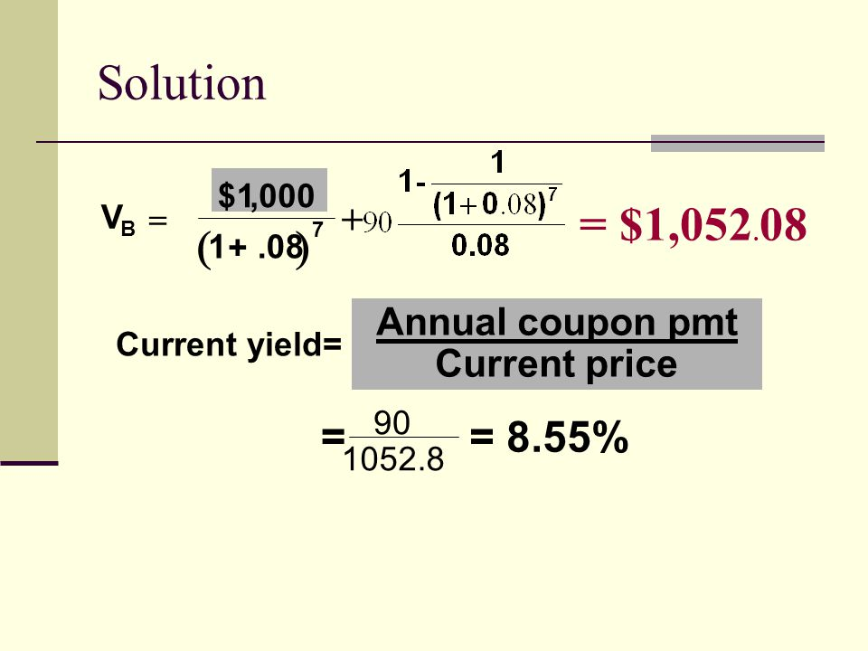 BOND VALUATION Semiannually PMT Nungesser Corporation has issued bonds that have a 9 percent coupon rate, payable semiannually.