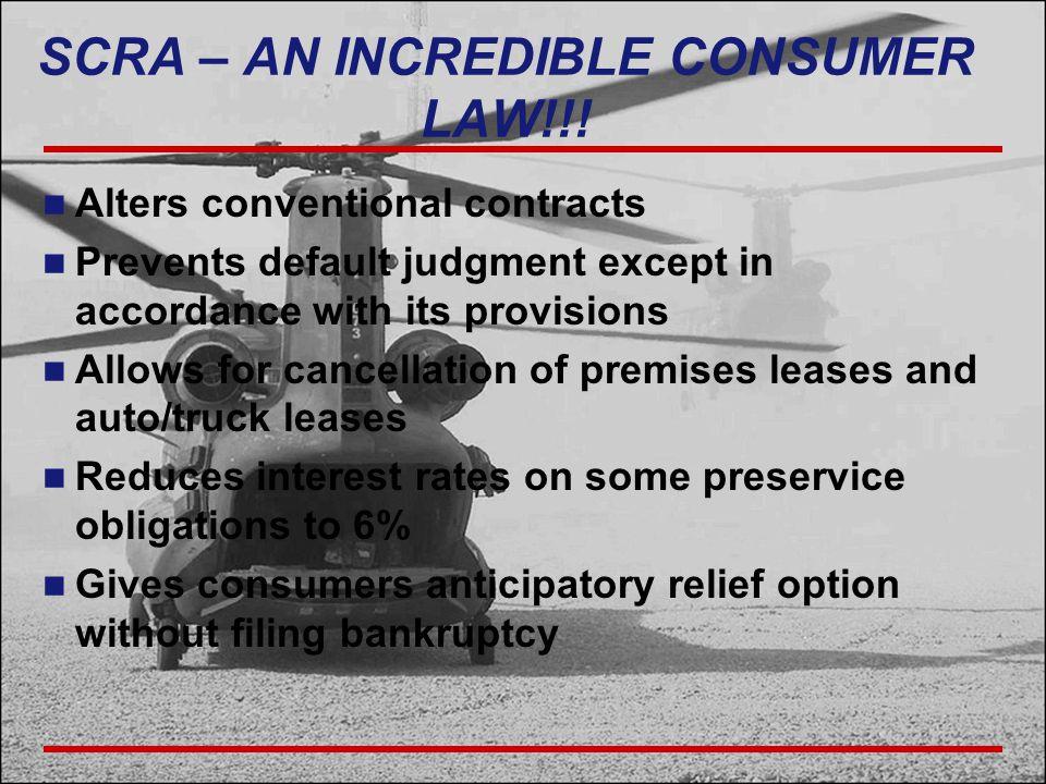 SCRA – AN INCREDIBLE CONSUMER LAW!!.