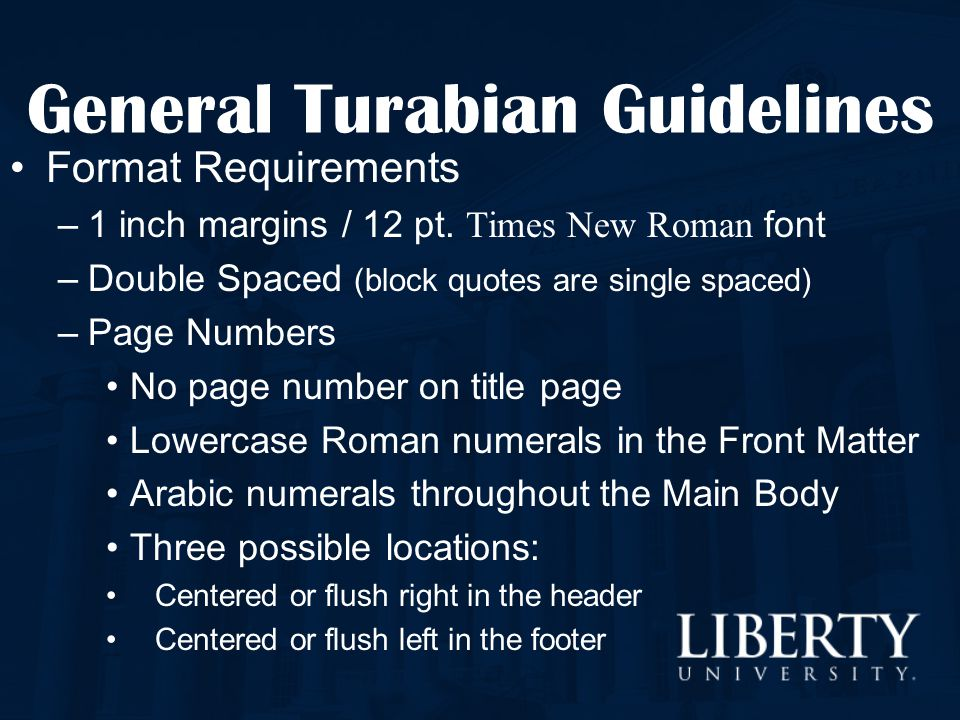 Format Requirements –1 inch margins / 12 pt. Times New Roman font –Double Spaced (block quotes are single spaced) –Page Numbers No page number on titl