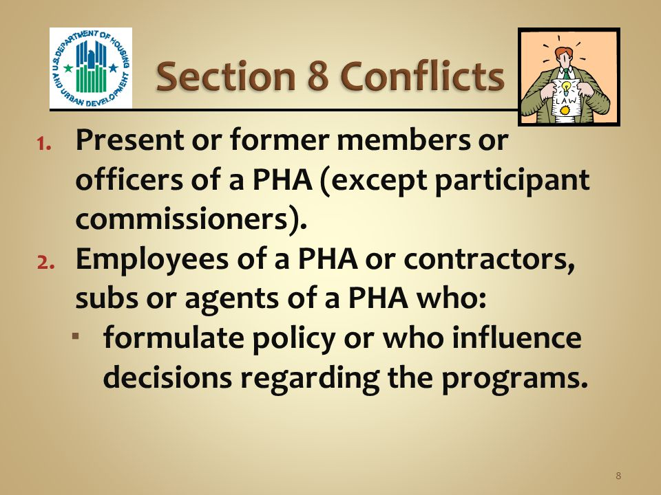 24 CFR 982.161  PHA, its contractors and subs may not enter into a contract in connection with tenant-based programs if the following persons have an