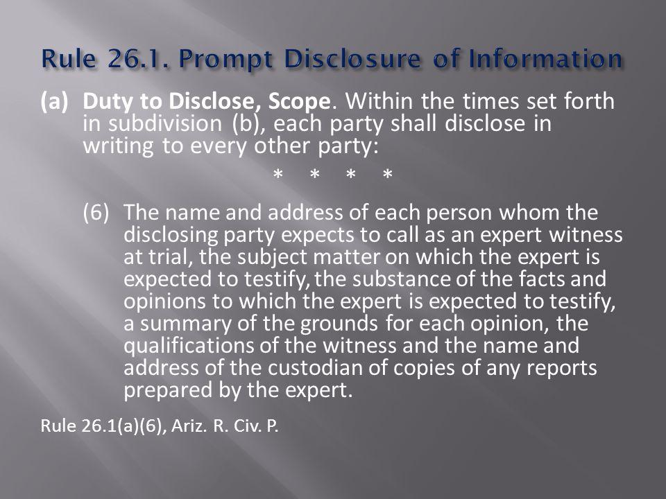 (a)Duty to Disclose, Scope.
