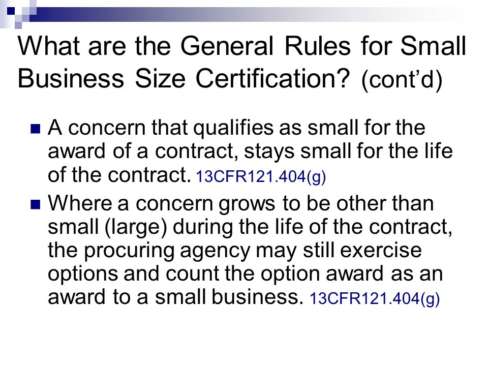 What are the General Rules for Small Business Size Certification.