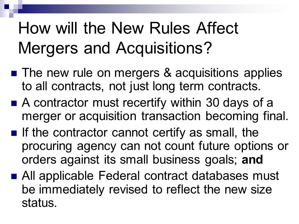 How will the New Rules Affect Mergers and Acquisitions.