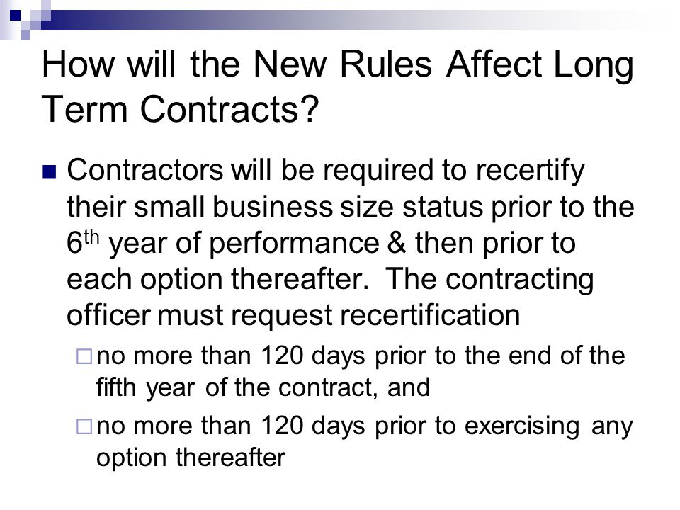 How will the New Rules Affect Long Term Contracts.