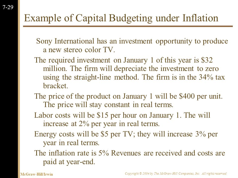 McGraw-Hill/Irwin Copyright © 2004 by The McGraw-Hill Companies, Inc. All rights reserved. 7-29 Example of Capital Budgeting under Inflation Sony Inte