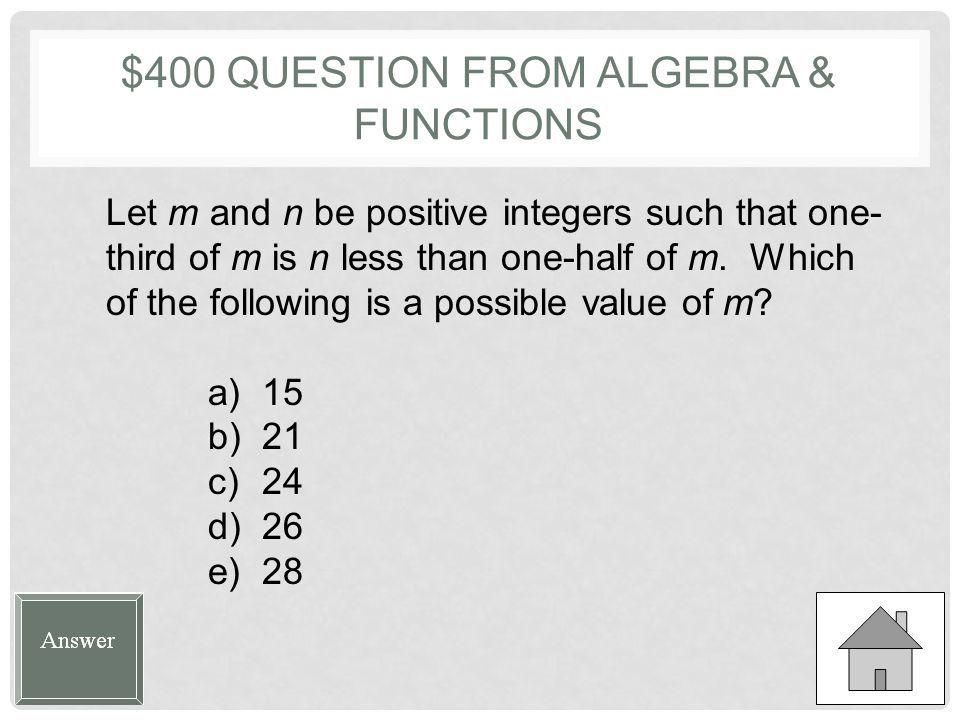 $300 ANSWER FROM ALGEBRA & FUNCTIONS A