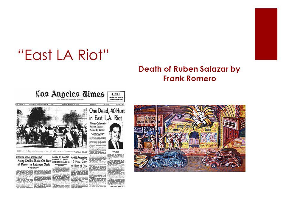 """""""East LA Riot"""" Death of Ruben Salazar by Frank Romero"""