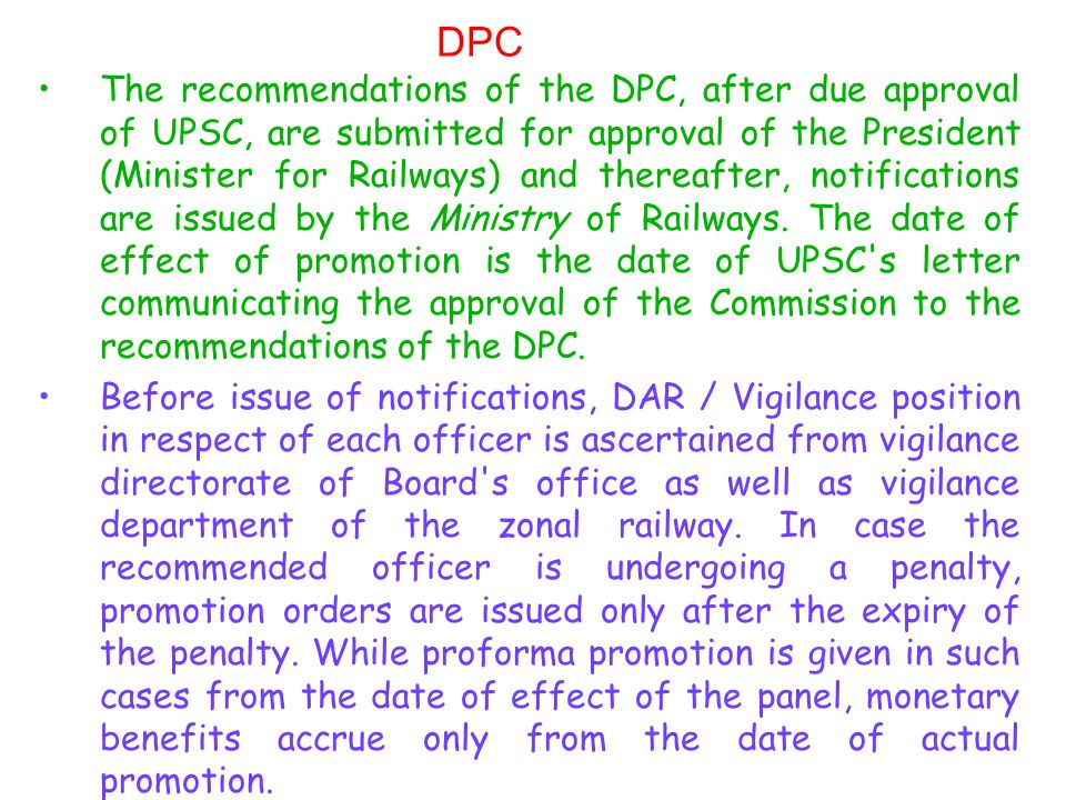 DPC FOR MICELLANEOUS CATEGORIES The number of posts in the promotee quota for each cadre is determined with respect to the total number of posts in Senior Scale in the cadre and the provisions in the Recruitment Rules regarding percentage of posts to be filled through promotion.