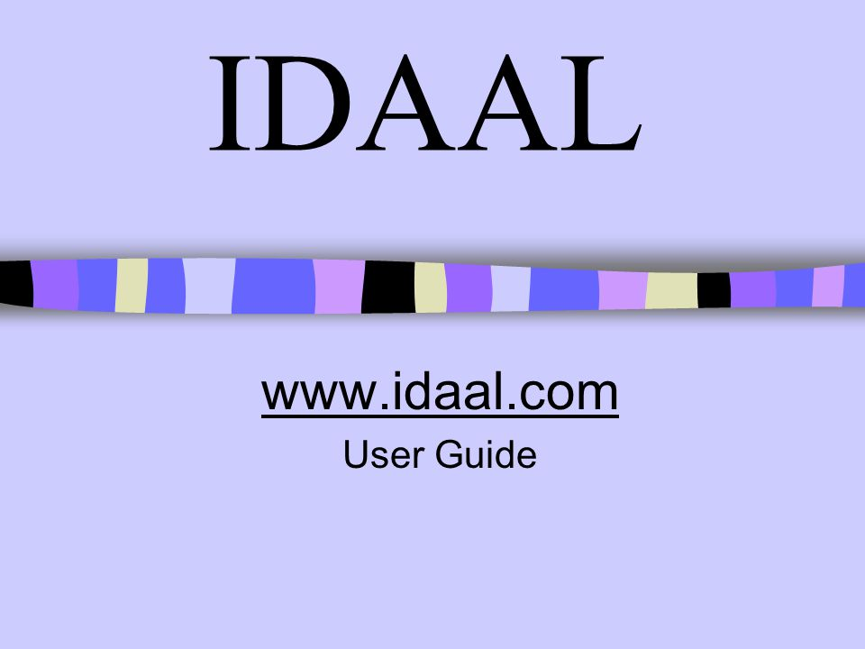 IDAAL www.idaal.com User Guide