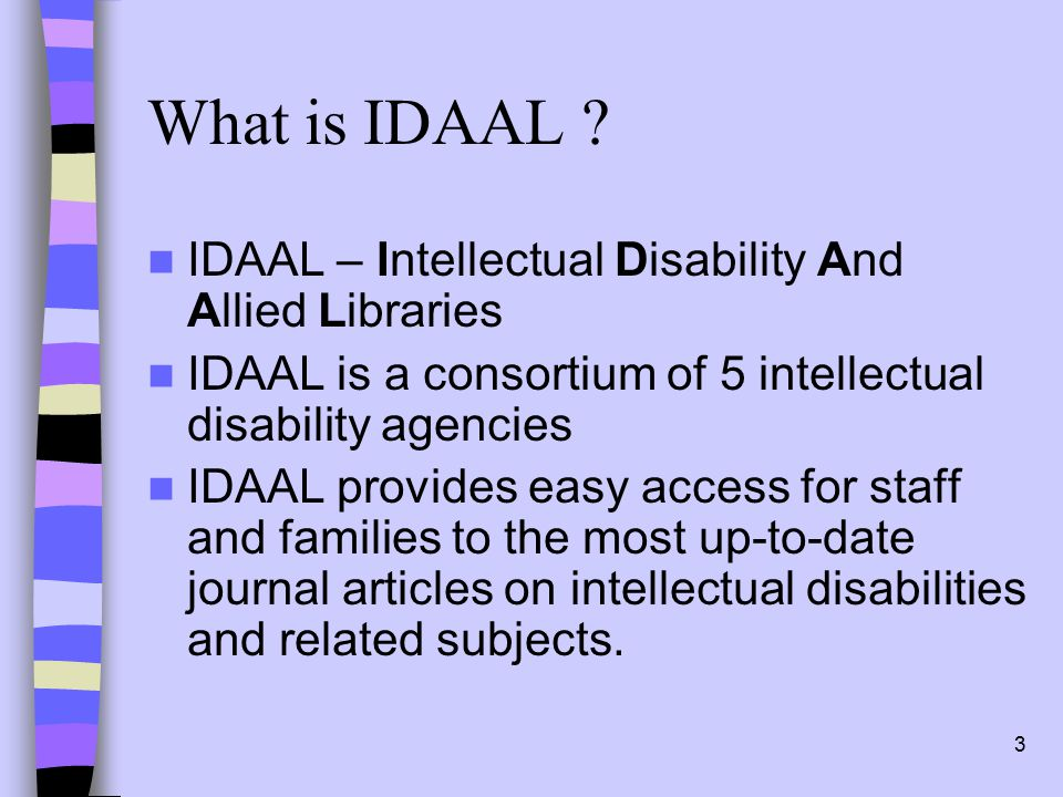 3 What is IDAAL .