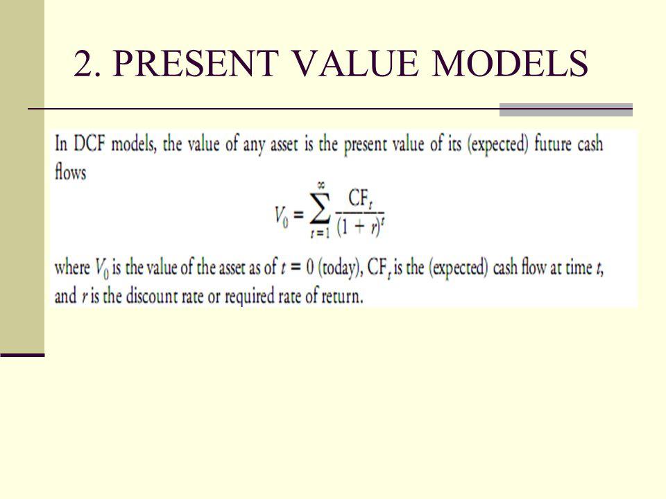 2. PRESENT VALUE MODELS