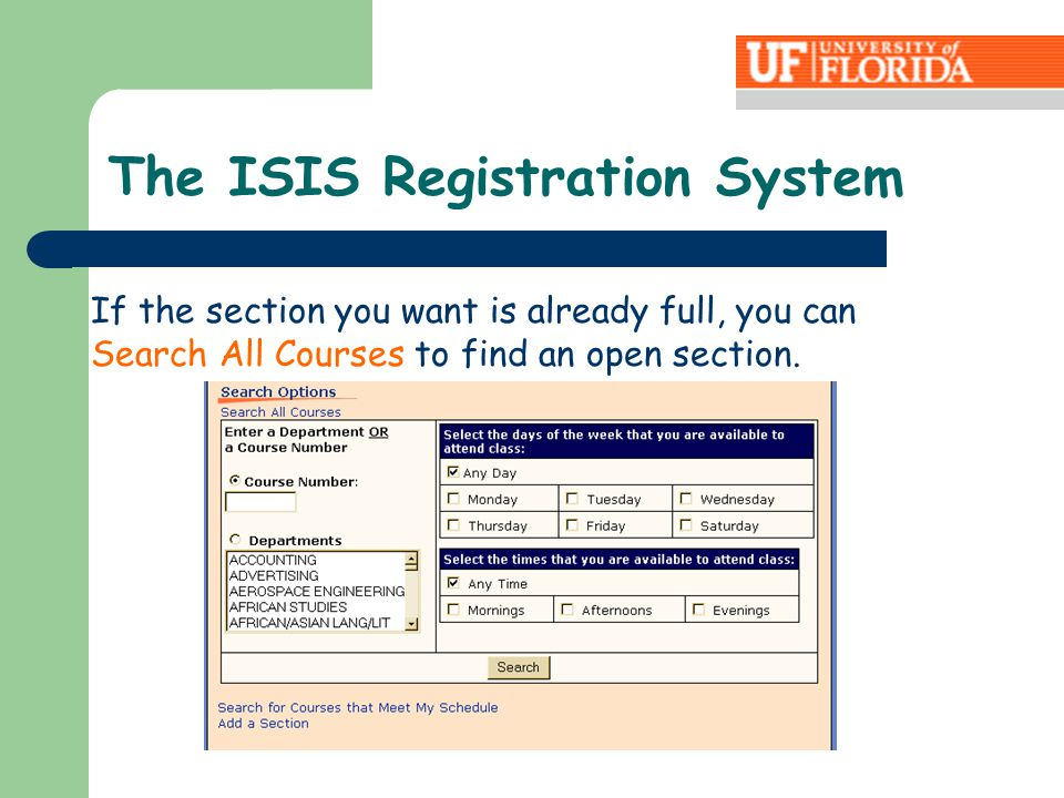 If the section you want is already full, you can Search All Courses to find an open section.
