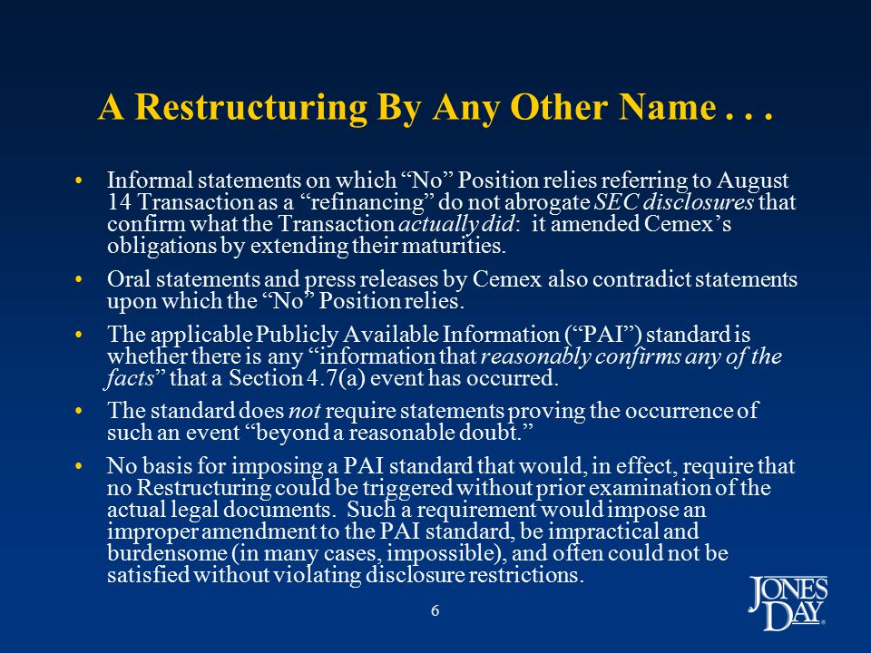 6 A Restructuring By Any Other Name...