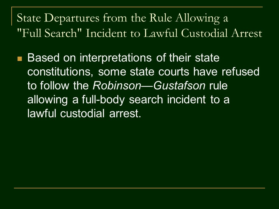 State Departures from the Rule Allowing a