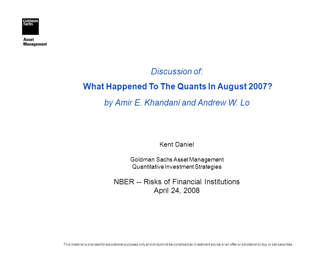 Discussion of: What Happened To The Quants In August 2007.