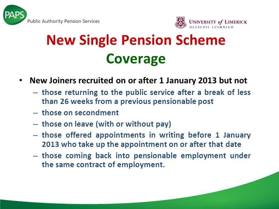 New Single Pension Scheme Vesting Period A standard vesting period of two calendar years (i.e.