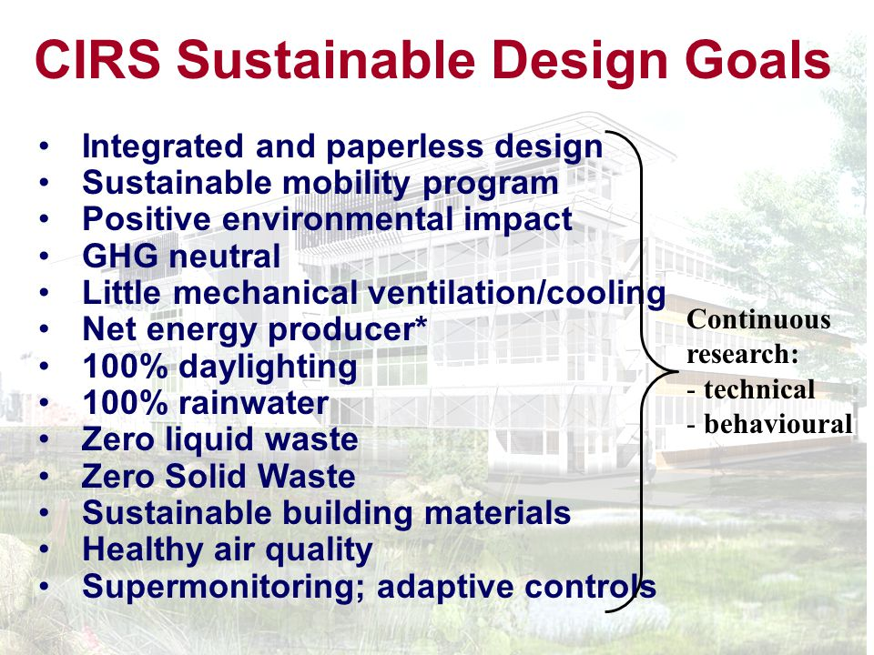 The CIRS Building Concept Improving the Local and Global Environment