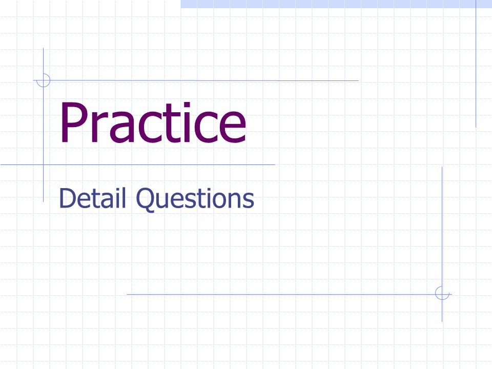 Practice Detail Questions