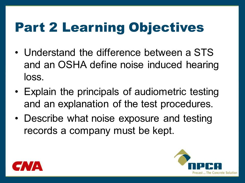 Evaluation of Audiograms Determine if a Standard Threshold Shift (STS) occurred after corrections.