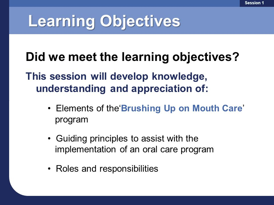 Learning Objectives Did we meet the learning objectives.