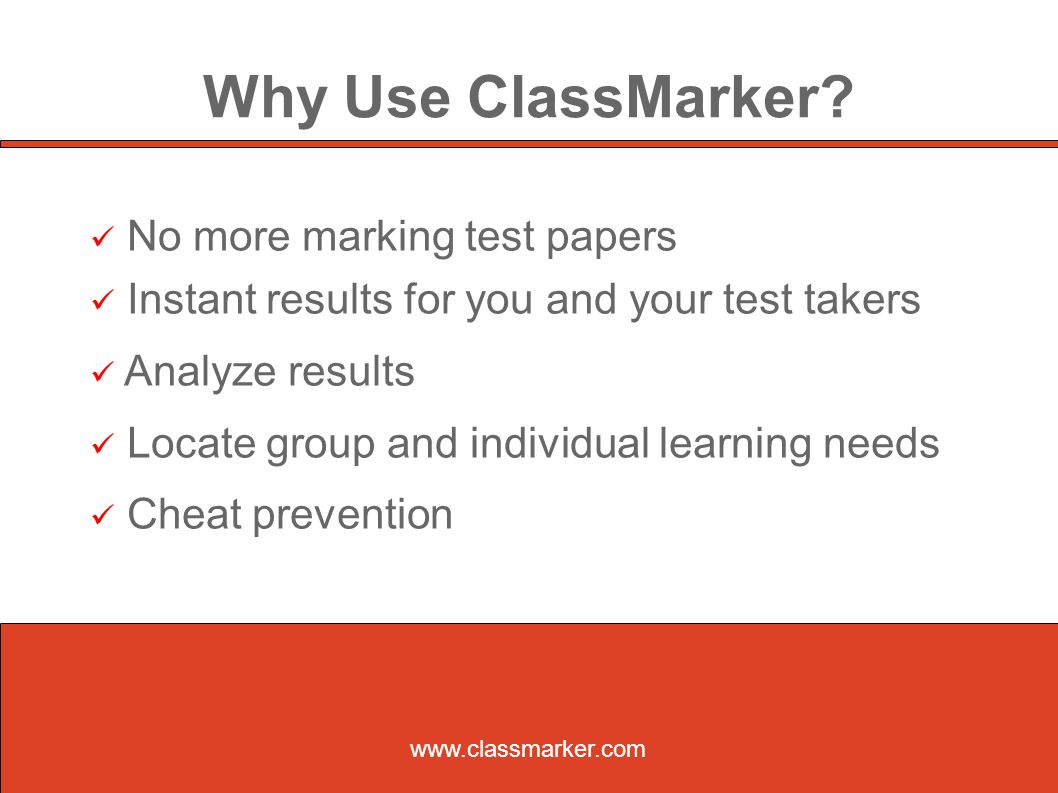 Why Use ClassMarker.