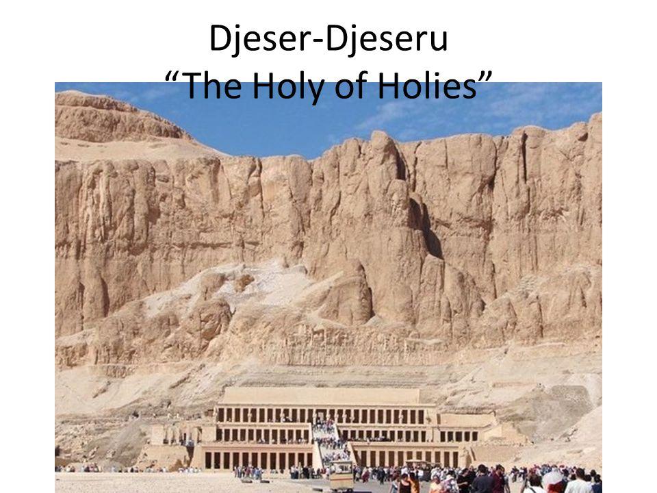 Djeser-Djeseru The Holy of Holies