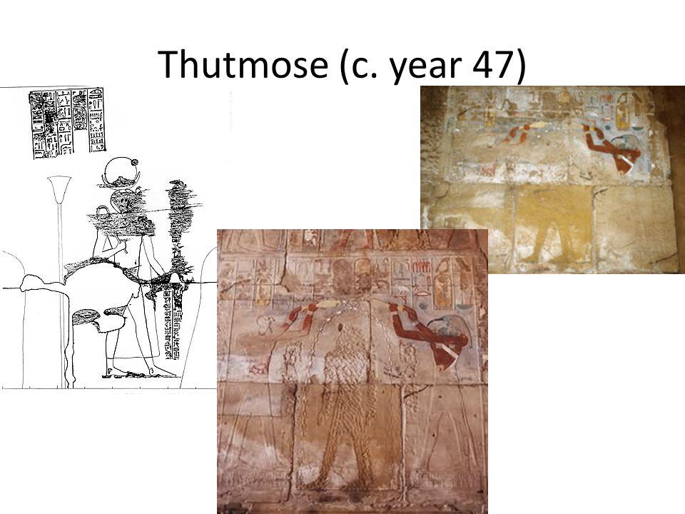 Thutmose (c. year 47)