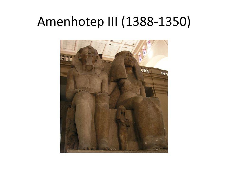 Amenhotep III (1388-1350)
