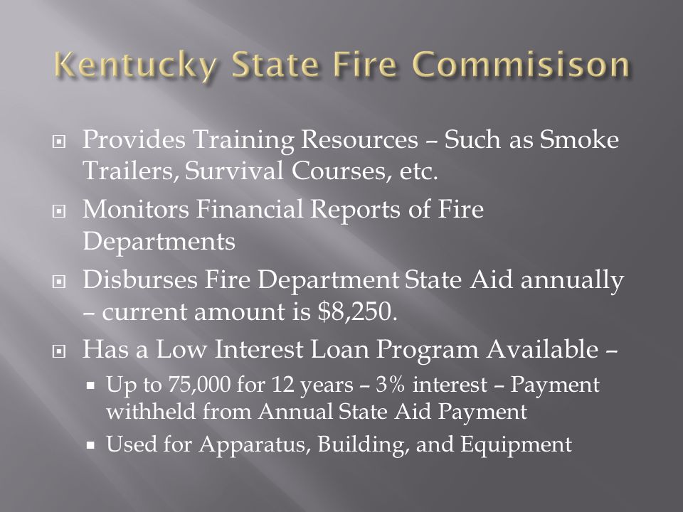  Provides Training Resources – Such as Smoke Trailers, Survival Courses, etc.
