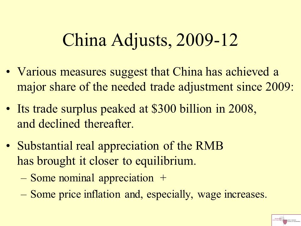 China Adjusts, 2009-12 Various measures suggest that China has achieved a major share of the needed trade adjustment since 2009: Its trade surplus pea