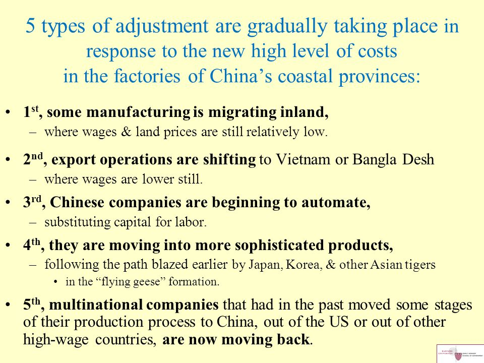 5 types of adjustment are gradually taking place in response to the new high level of costs in the factories of China's coastal provinces: 1 st, some