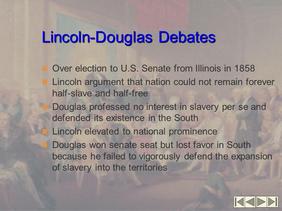 Lincoln-Douglas Debates Over election to U.S.