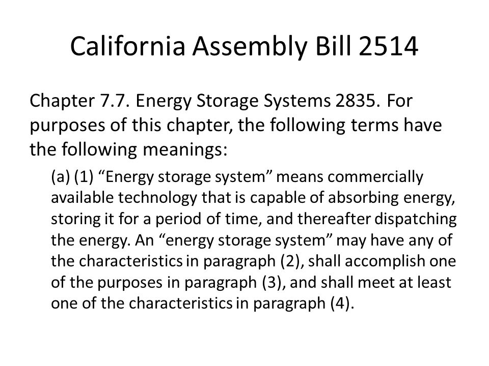 California Assembly Bill 2514 Chapter 7.7. Energy Storage Systems 2835.