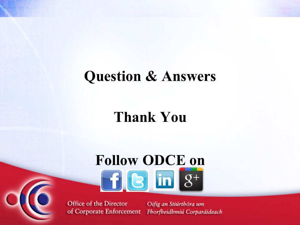 Question & Answers Thank You Follow ODCE on