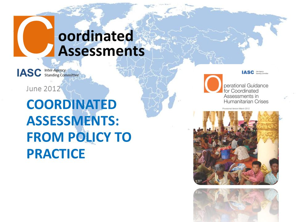 COORDINATED ASSESSMENTS: FROM POLICY TO PRACTICE June 2012
