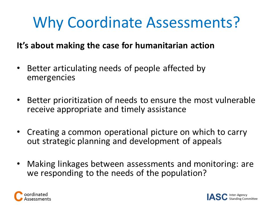 Why Coordinate Assessments.