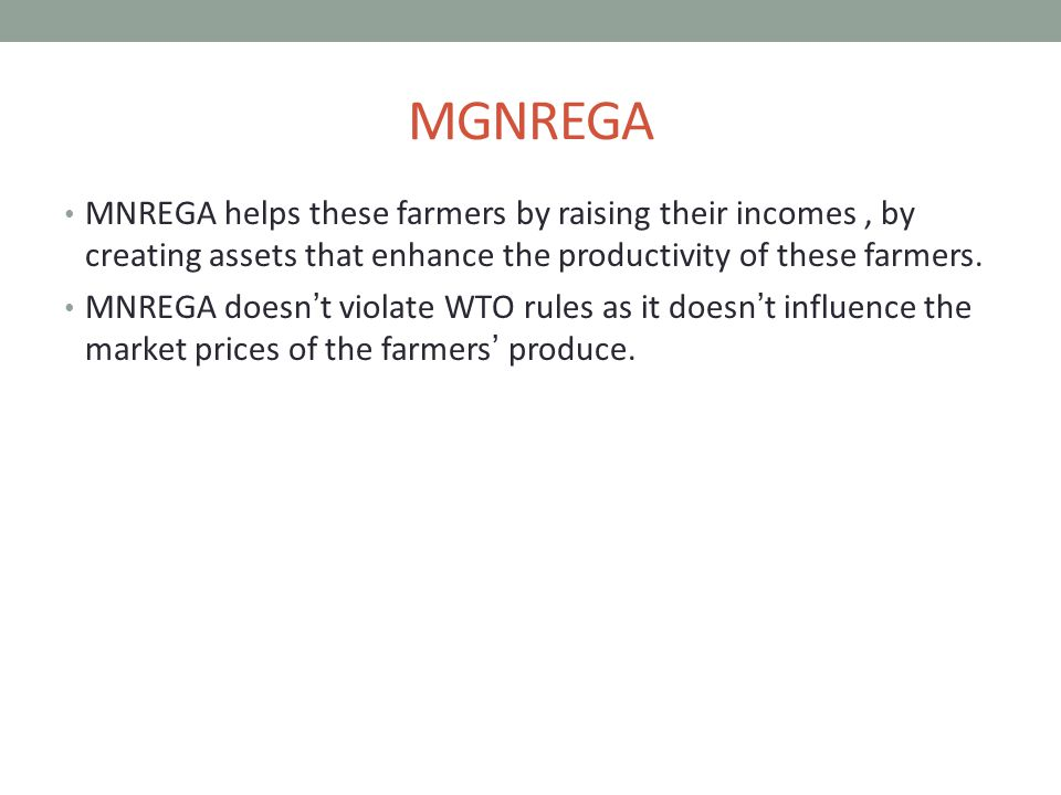 MGNREGA MNREGA helps these farmers by raising their incomes, by creating assets that enhance the productivity of these farmers.