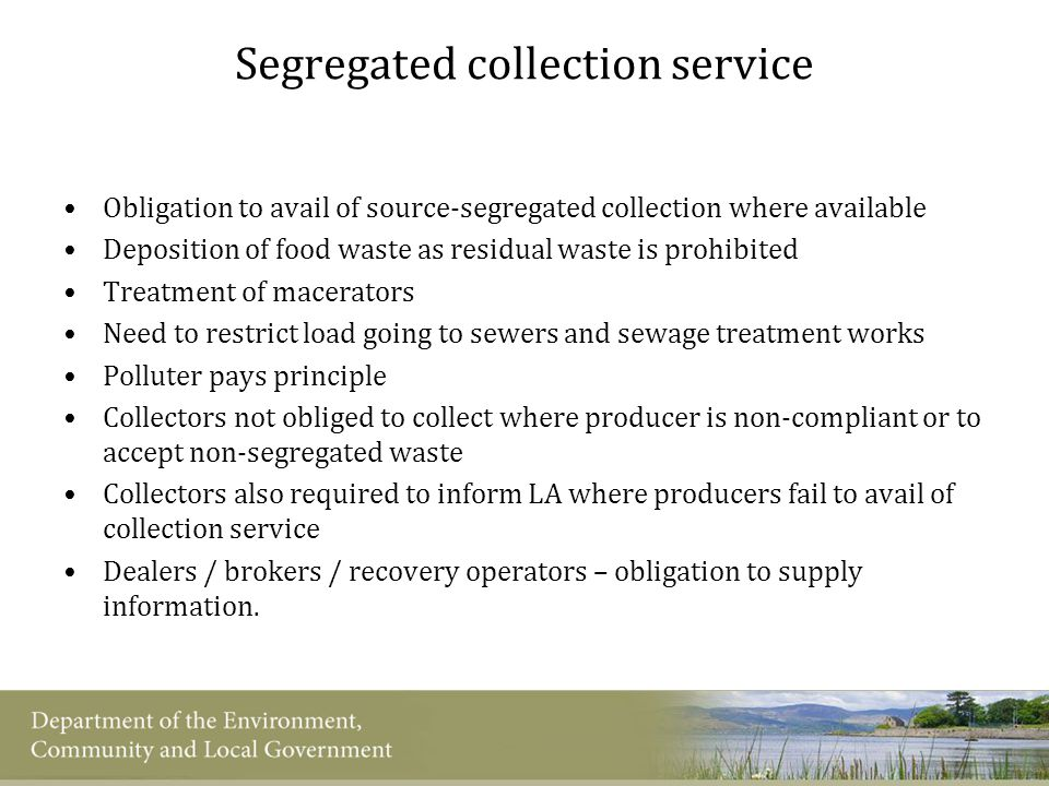 Segregated collection service Obligation to avail of source-segregated collection where available Deposition of food waste as residual waste is prohib