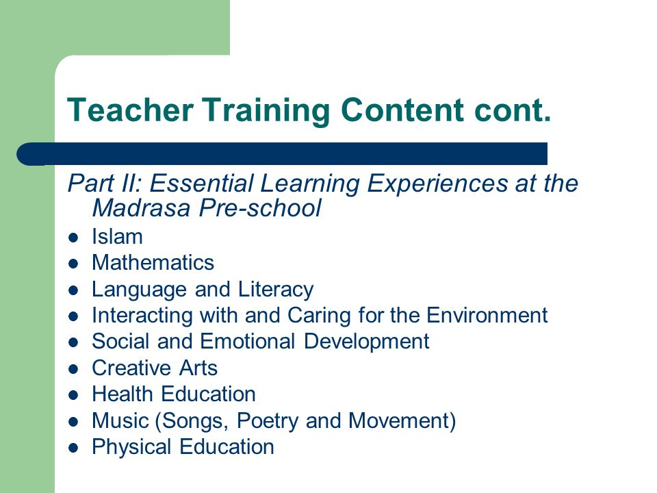 Teacher Training Content cont.