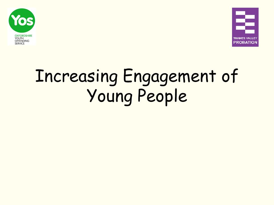 Increasing Engagement of Young People