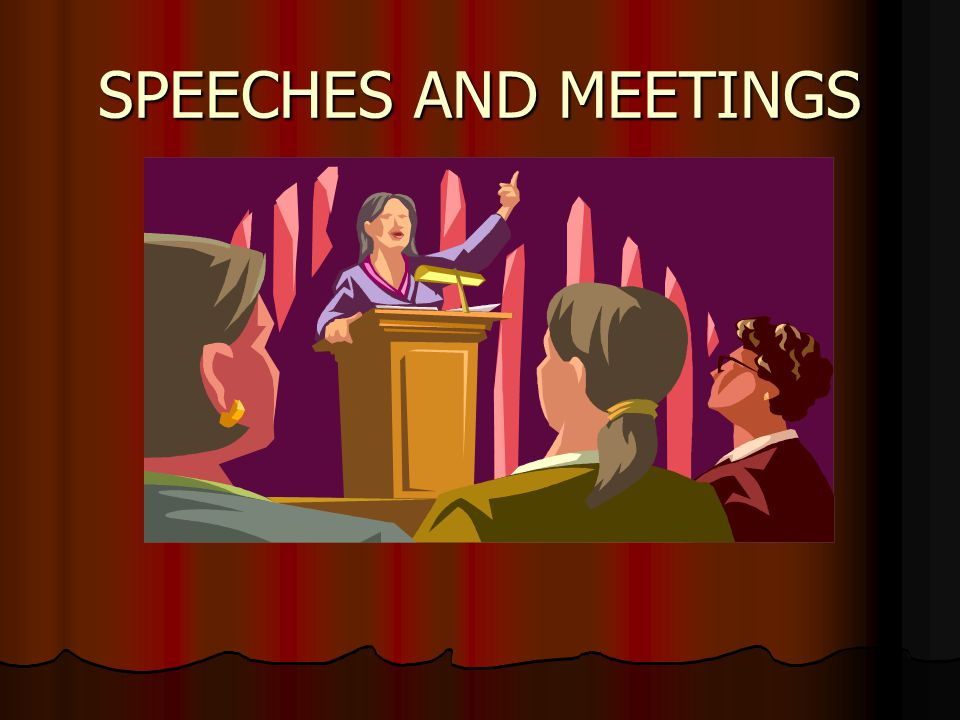 Common Coverage Scenarios Speeches and meetings are two common sources for everyday news stories and coverage.